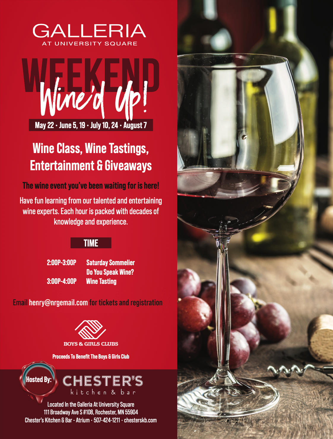 Weekend Wine'd Up —Wine Class, Wine Tastings, Entertainment and Giveaways —email henry@nrgemail for tickets and registration